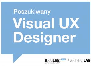 Poszukiwany projektant grafiki UX - Visual UX Designer