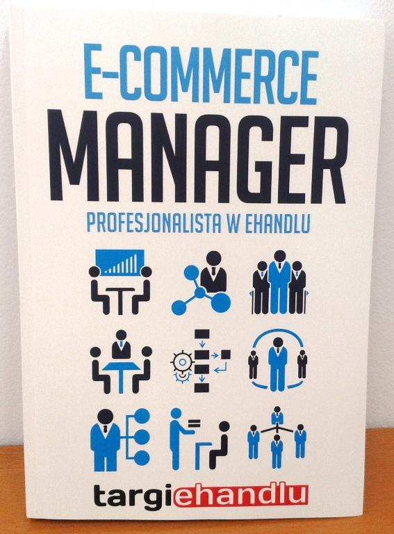 """Jacek Popko (Usability LAB) jednym z autorów podręcznika  """"E-commerce Manager. Profesjonalista w ehandlu"""""""